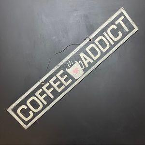 Brandy Meville Coffee Addict  Handpainted Sign